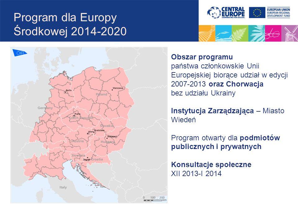 Program dla Europy Środkowej 2014-2020 Obszar programu państwa członkowskie Unii Europejskiej biorące udział w edycji 2007-2013 oraz Chorwacja bez udz