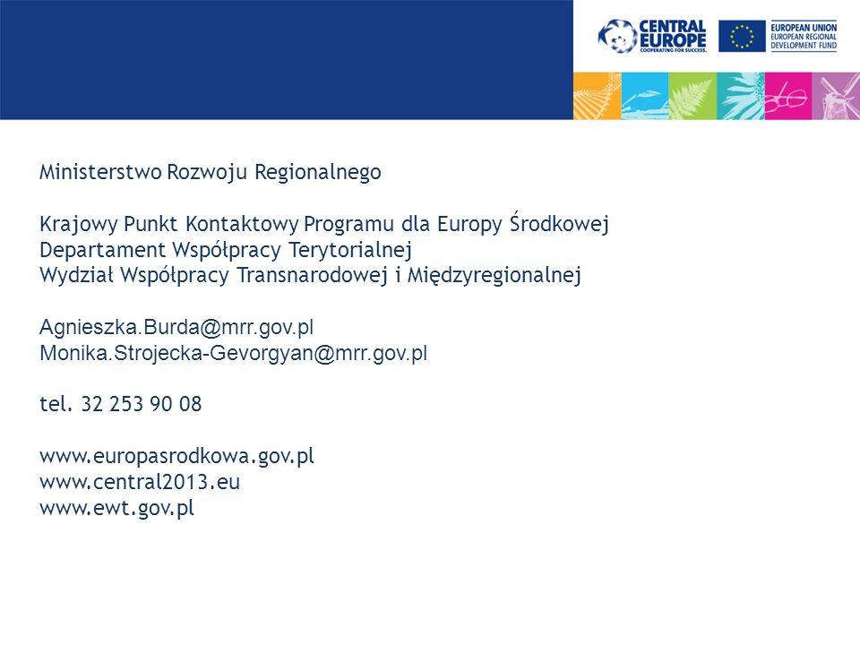 Ministerstwo Rozwoju Regionalnego Krajowy Punkt Kontaktowy Programu dla Europy Środkowej Departament Współpracy Terytorialnej Wydział Współpracy Trans