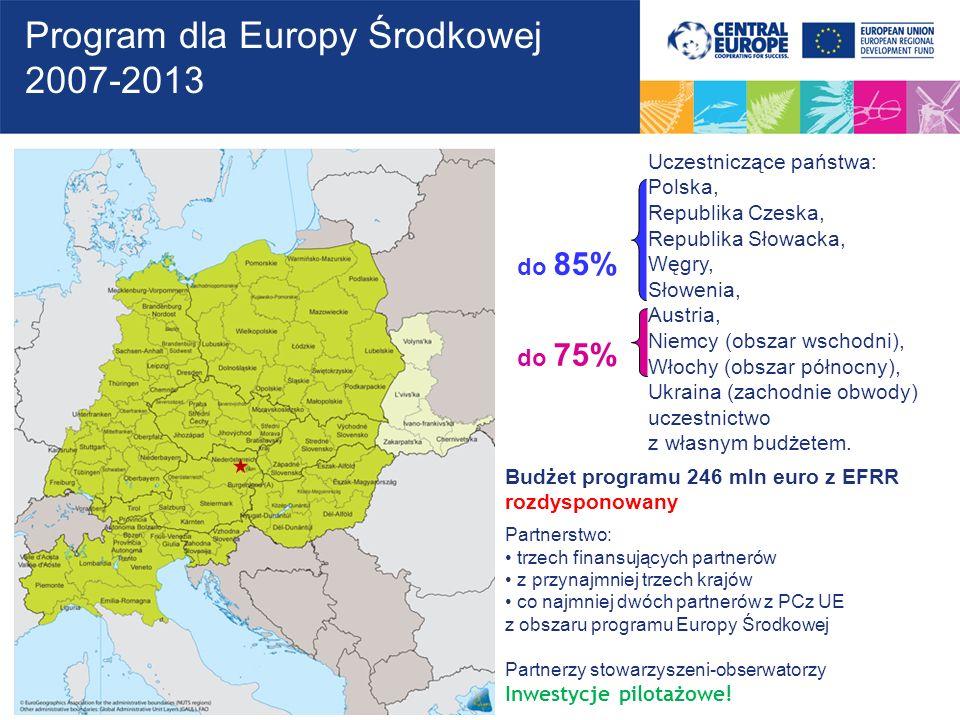 Uczestniczące państwa: Polska, Republika Czeska, Republika Słowacka, Węgry, Słowenia, Austria, Niemcy (obszar wschodni), Włochy (obszar północny), Ukr