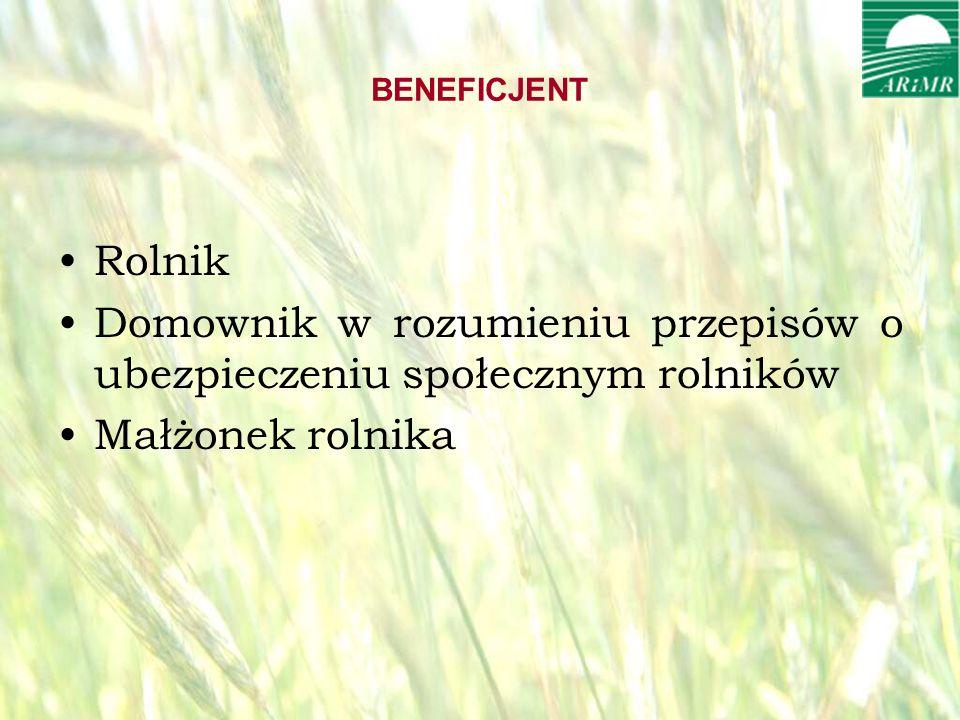 opracował: Bartłomiej Raczek19 BENEFICJENT Rolnik Domownik w rozumieniu przepisów o ubezpieczeniu społecznym rolników Małżonek rolnika