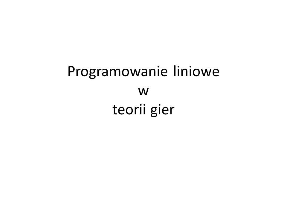 Programowanie liniowe w teorii gier
