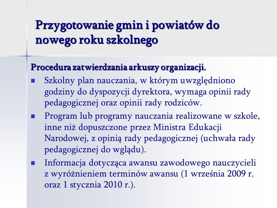 Przygotowanie gmin i powiatów do nowego roku szkolnego Procedura zatwierdzania arkuszy organizacji.