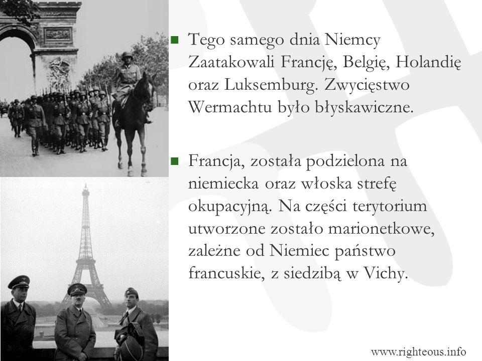 Tego samego dnia Niemcy Zaatakowali Francję, Belgię, Holandię oraz Luksemburg. Zwycięstwo Wermachtu było błyskawiczne. Francja, została podzielona na