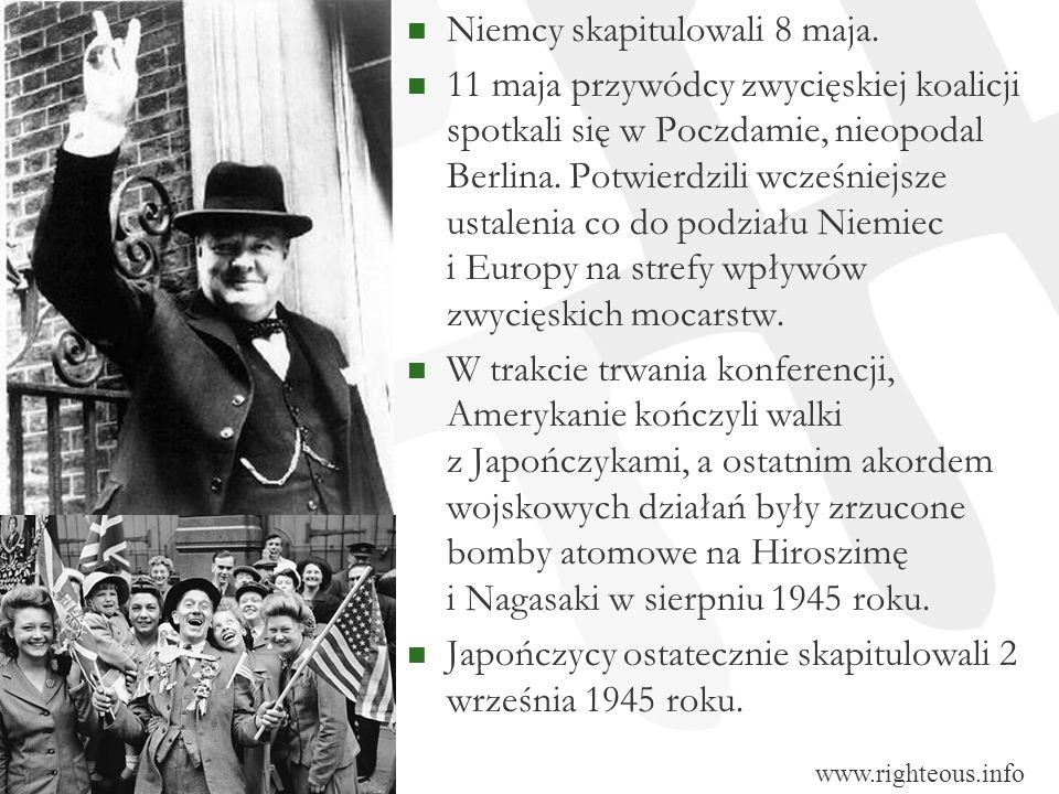 Niemcy skapitulowali 8 maja. 11 maja przywódcy zwycięskiej koalicji spotkali się w Poczdamie, nieopodal Berlina. Potwierdzili wcześniejsze ustalenia c