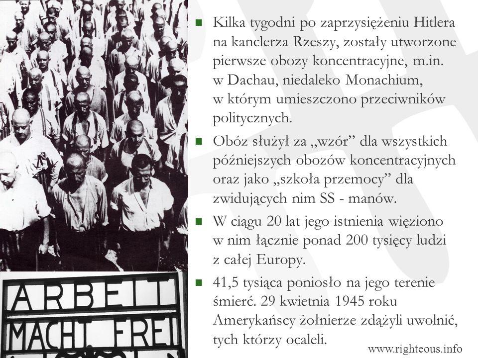 Kilka tygodni po zaprzysiężeniu Hitlera na kanclerza Rzeszy, zostały utworzone pierwsze obozy koncentracyjne, m.in. w Dachau, niedaleko Monachium, w k