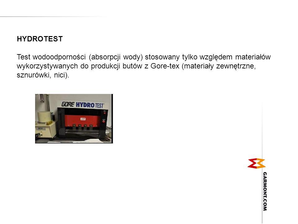 HYDROTEST Test wodoodporności (absorpcji wody) stosowany tylko względem materiałów wykorzystywanych do produkcji butów z Gore-tex (materiały zewnętrzn