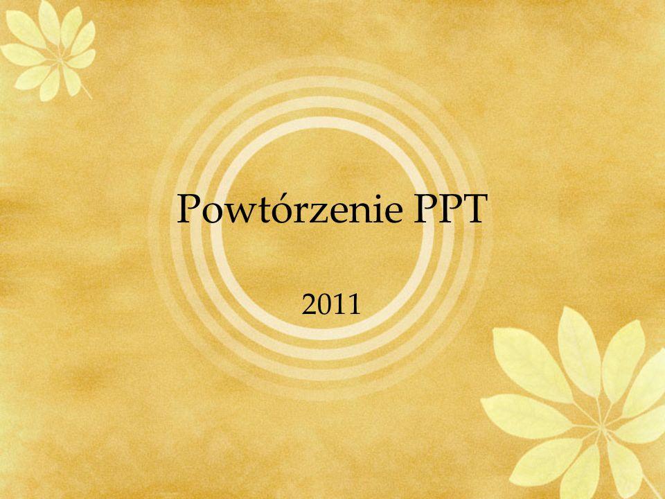 Powtórzenie PPT 2011