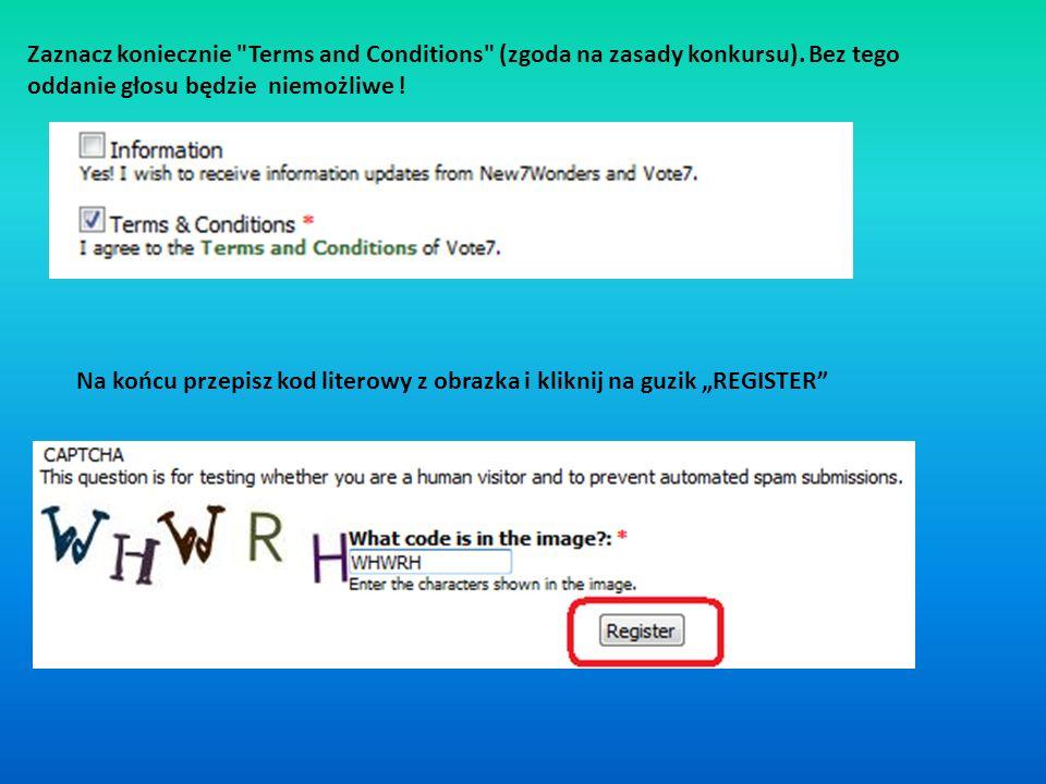 Zaznacz koniecznie Terms and Conditions (zgoda na zasady konkursu).