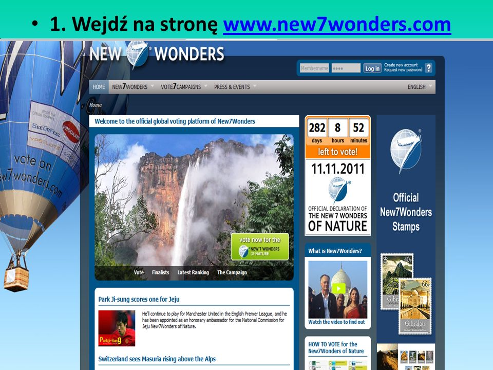 2. Kliknij w baner Vote now for the 7 Wonders of Nature