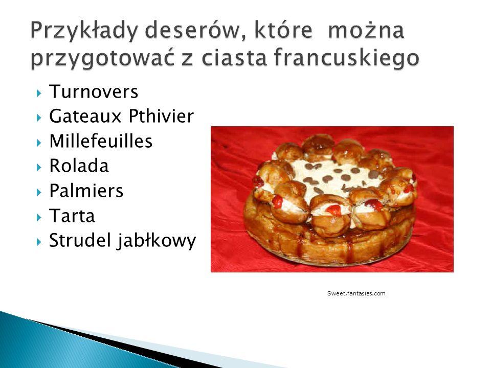 Turnovers Gateaux Pthivier Millefeuilles Rolada Palmiers Tarta Strudel jabłkowy Sweet,fantasies.com