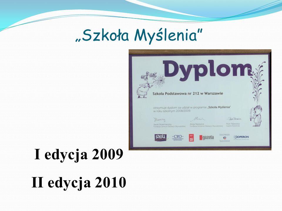 Szkoła Myślenia I edycja 2009 II edycja 2010