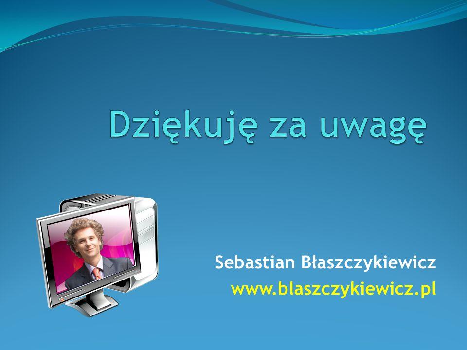 Sebastian Błaszczykiewicz www.blaszczykiewicz.pl