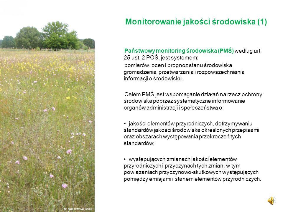 Monitorowanie, wskaźniki i pomiar stanu i jakości środowiska oraz przyrody fot. Anna Hoffmann-Niedek