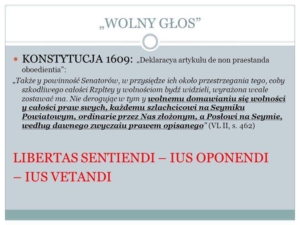 WOLNY GŁOS KONSTYTUCJA 1609: Deklaracya artykułu de non praestanda oboedientia: Także y powinność Senatorów, w przysiędze ich około przestrzegania teg