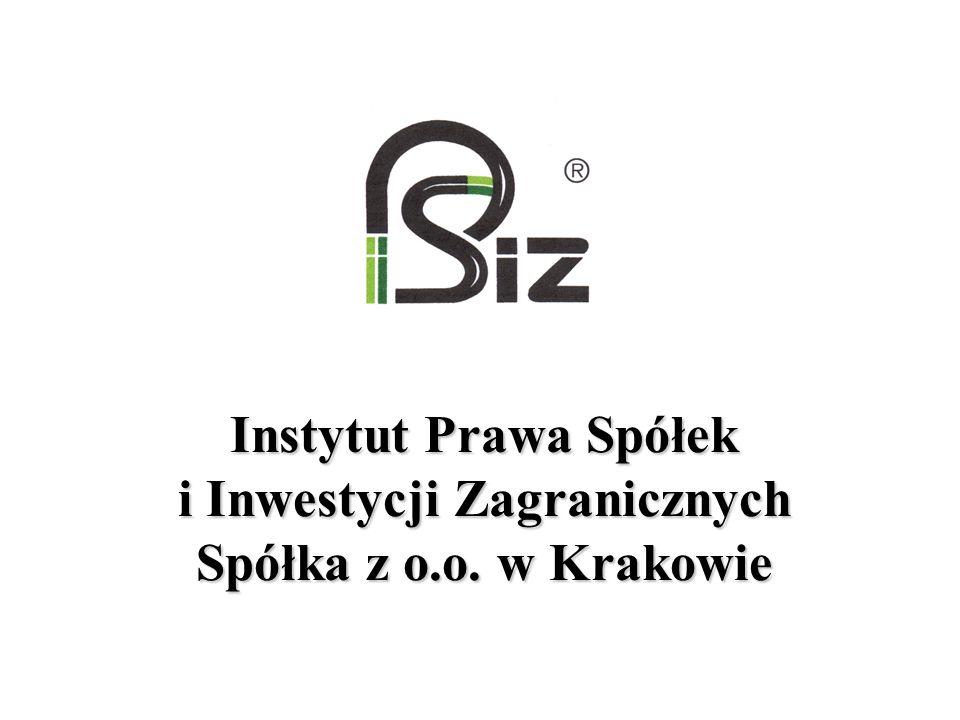 Instytut Prawa Spółek i Inwestycji Zagranicznych Spółka z o.o. w Krakowie