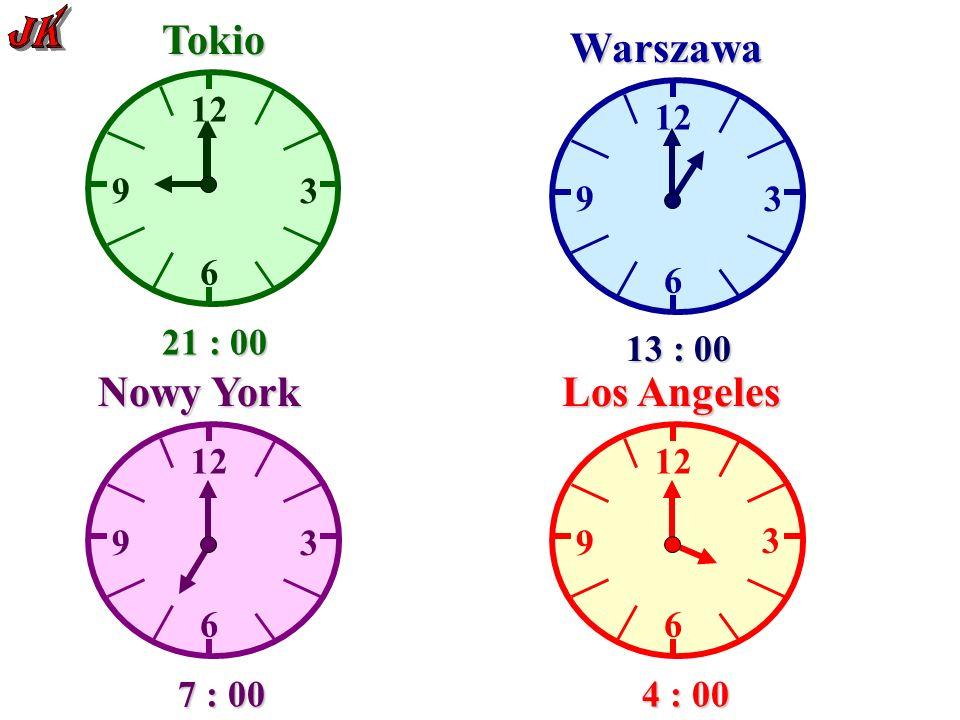 12 6 93 Tokio Warszawa 6 9 3 6 9 3 Nowy York 12 6 9 3 Los Angeles 21 : 00 13 : 00 7 : 00 4 : 00 23 : 00 15 : 00 9 : 00 6 : 00 21 : 00 13 : 00 7 : 00 4 : 00