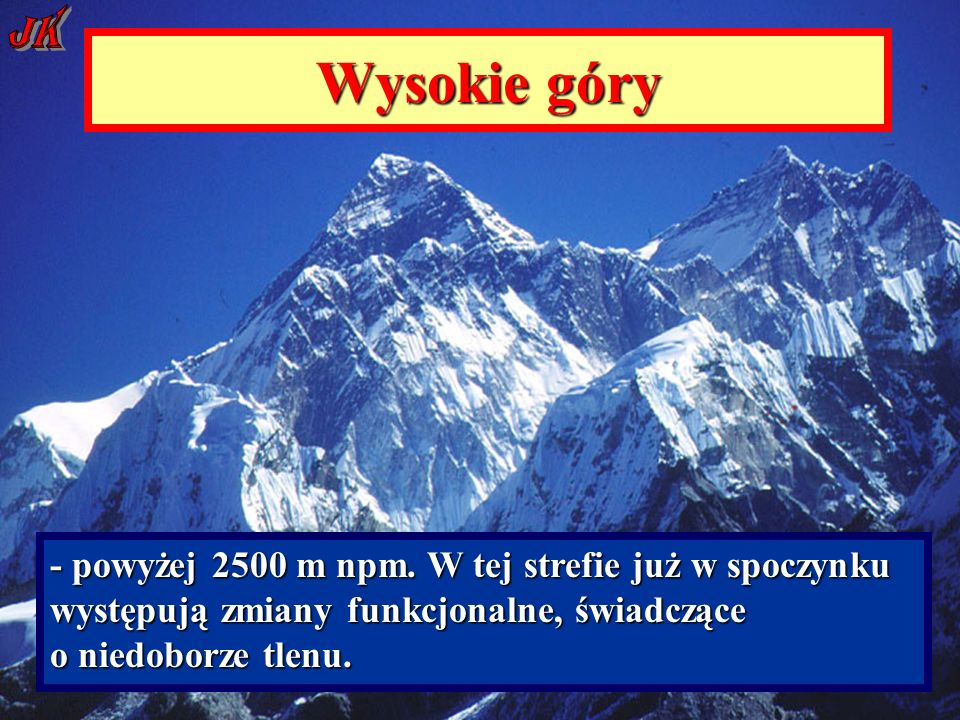 Wysokie góry - powyżej 2500 m npm.