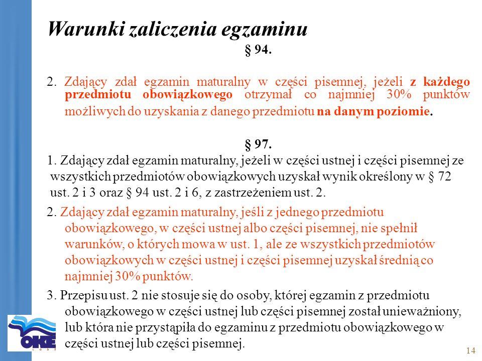 14 Warunki zaliczenia egzaminu § 94. 2.