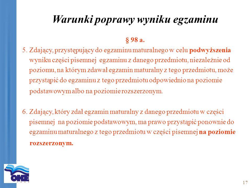 17 Warunki poprawy wyniku egzaminu § 98 a. 5.
