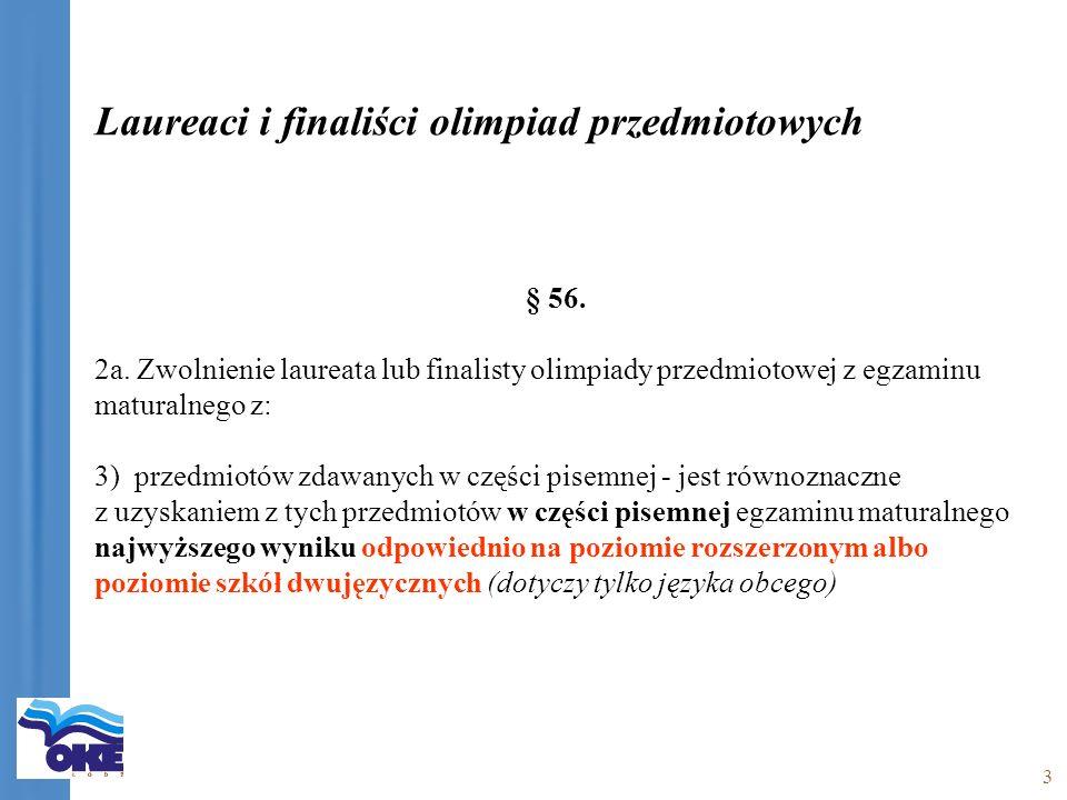 3 Laureaci i finaliści olimpiad przedmiotowych § 56.
