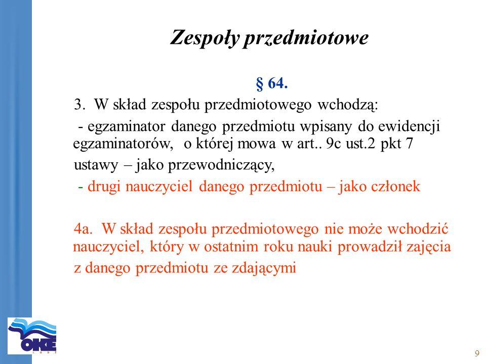9 Zespoły przedmiotowe § 64. 3.