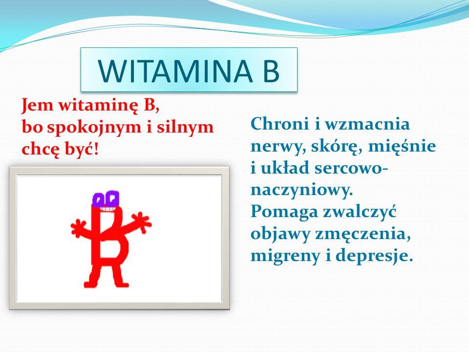 WITAMINA B 2 Pomaga w odchudzaniu Wzmacnia wzrok i produkcję czerwonych krwinek.