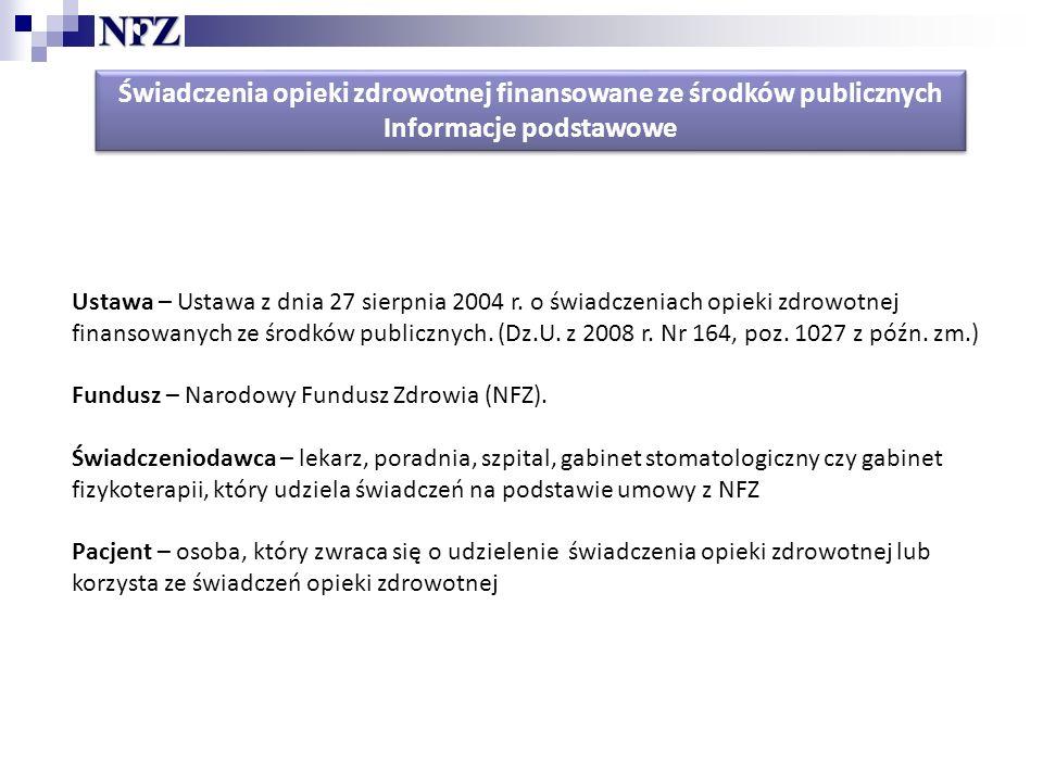 Ustawa – Ustawa z dnia 27 sierpnia 2004 r.