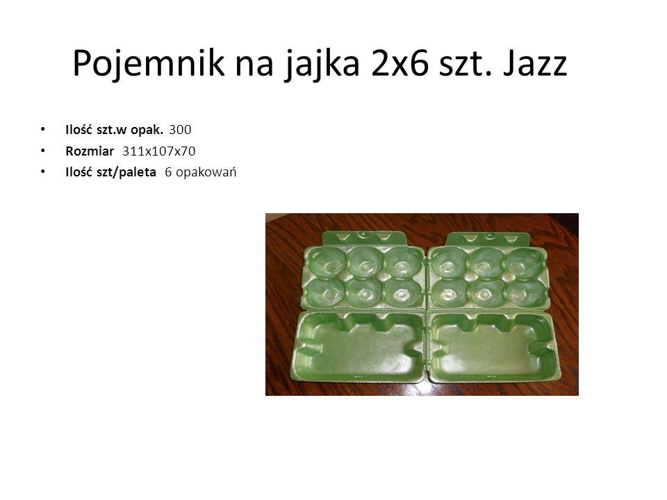 Pojemnik na jajka 2x6 szt. Jazz Ilość szt.w opak. 300 Rozmiar 311x107x70 Ilość szt/paleta 6 opakowań