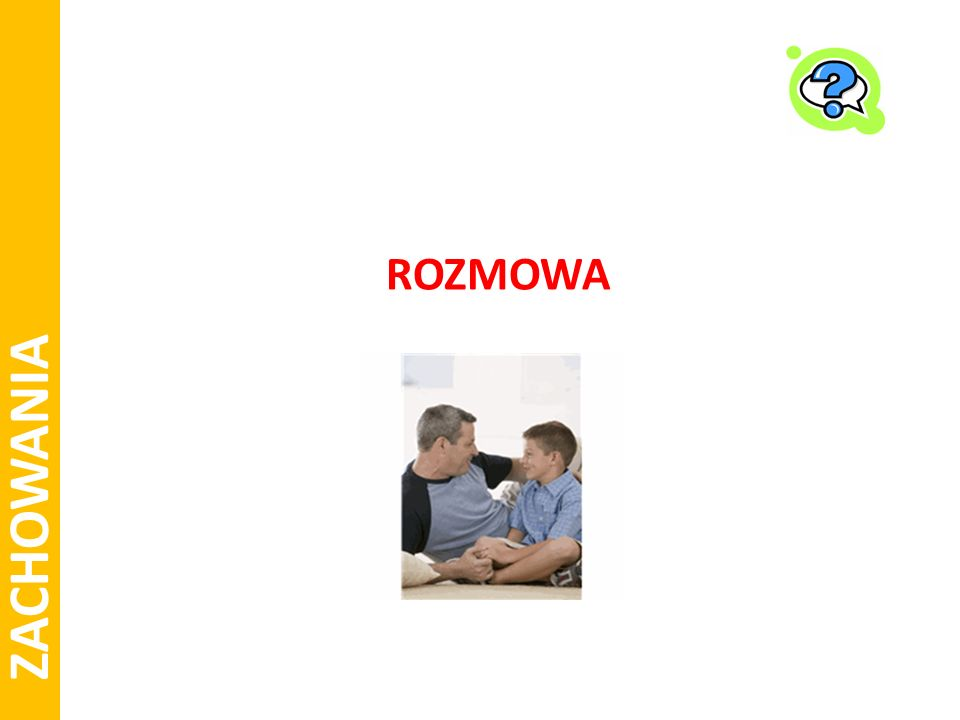 ZACHOWANIA ROZMOWA