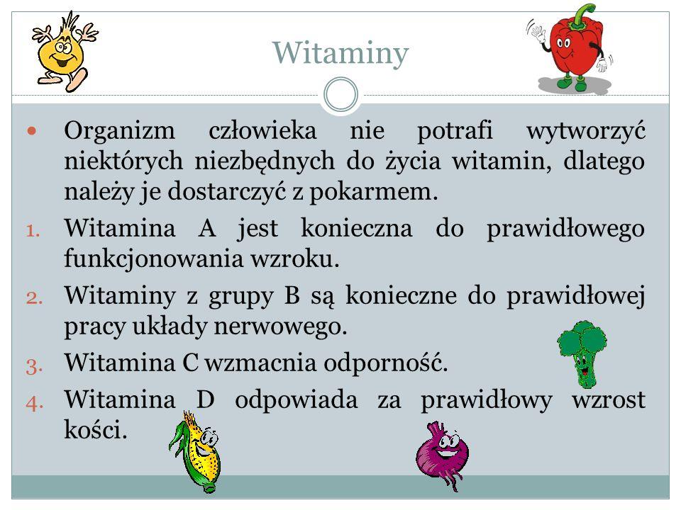 Witaminy Organizm człowieka nie potrafi wytworzyć niektórych niezbędnych do życia witamin, dlatego należy je dostarczyć z pokarmem. 1. Witamina A jest