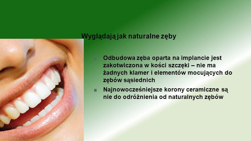 Odbudowa zęba oparta na implancie jest zakotwiczona w kości szczęki – nie ma żadnych klamer i elementów mocujących do zębów sąsiednich Najnowocześniej