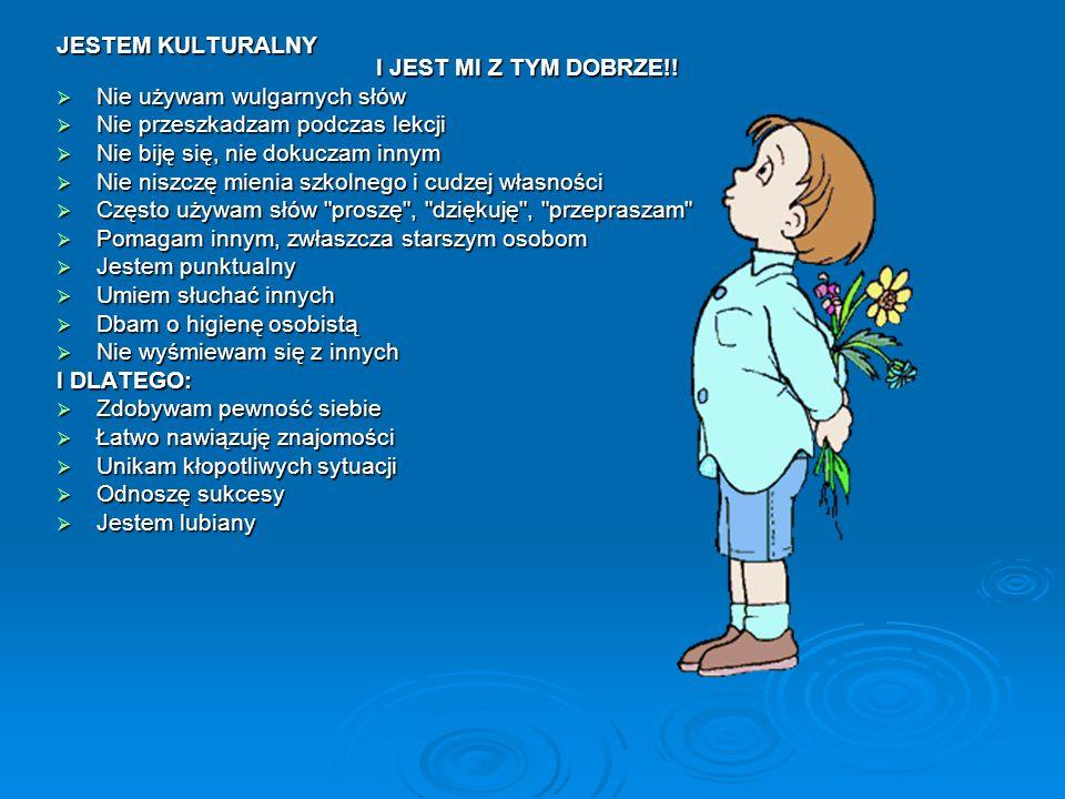 JESTEM KULTURALNY I JEST MI Z TYM DOBRZE!.