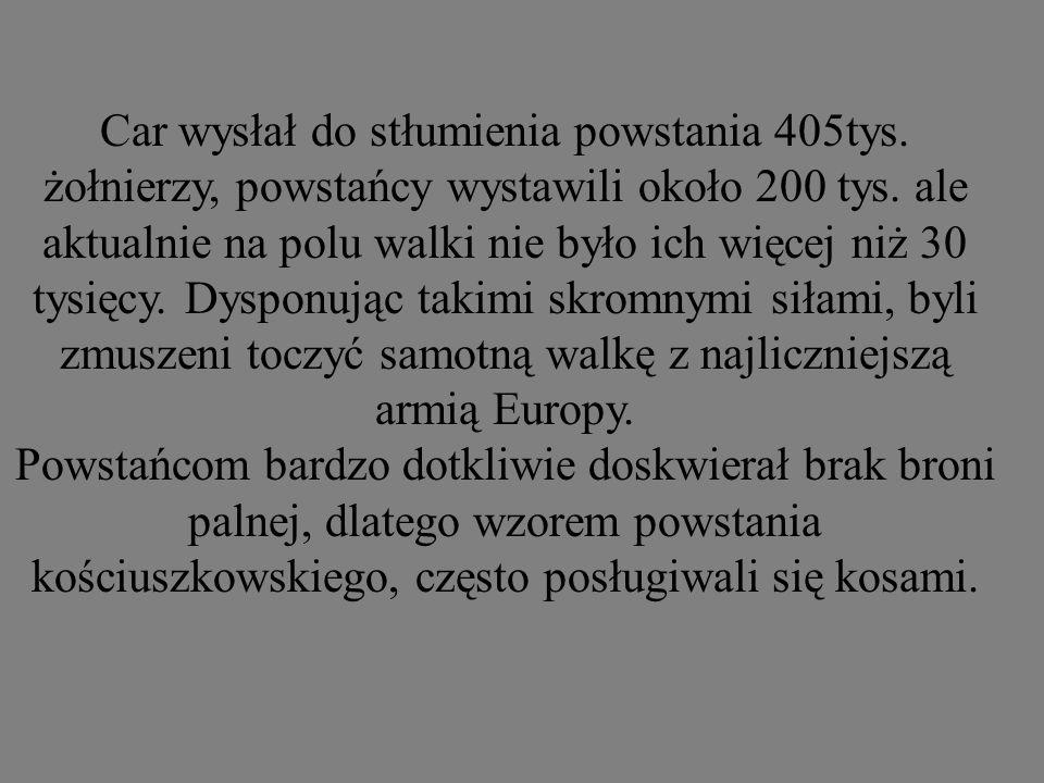 Generałowie i dowódcy powstania: Ludwik Mierosławski - dyktator Marian Langiewicz - dyktator Romuald Traugutt - dyktator Józef Hauke - Bosak Zygmunt Sierakowski Zygmunt Padlewski Edward Taczanowski Ks.