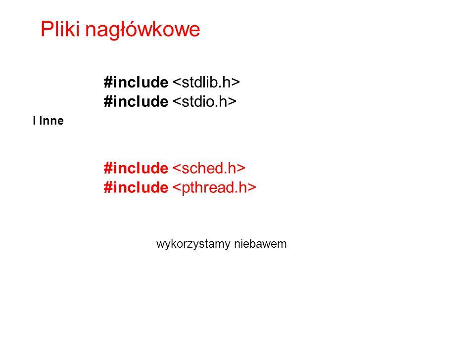 #include Pliki nagłówkowe #include i inne wykorzystamy niebawem
