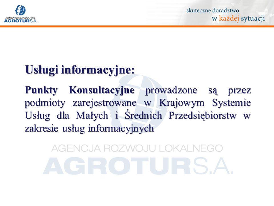 Usługi informacyjne: Usługi świadczone przez PK są bezpłatne z uwagi na współfinansowanie udzielone przez Polską Agencję Rozwoju Przedsiębiorczości