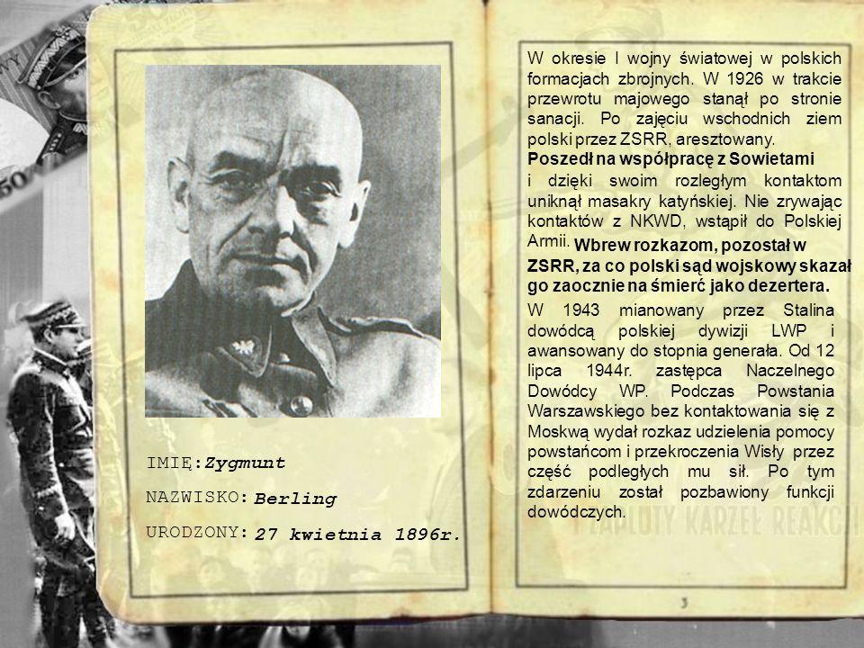 IMIĘ: NAZWISKO: URODZONA: Polska i radziecka działaczka komunistyczna, pisarka, znany polityk. Urodziła się w rodzinie wybitnego działacza PPS, Leona