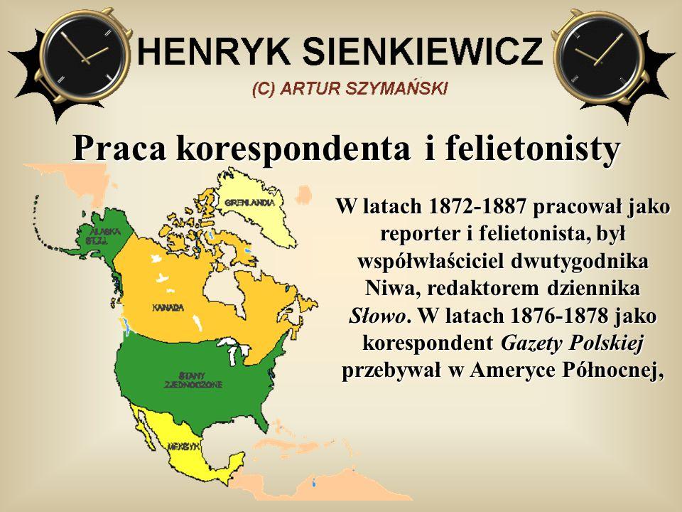 Praca korespondenta i felietonisty W latach 1872-1887 pracował jako reporter i felietonista, był współwłaściciel dwutygodnika Niwa, redaktorem dzienni