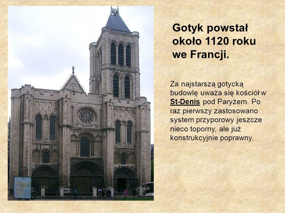 Gotyk powstał około 1120 roku we Francji. Za najstarszą gotycką budowlę uważa się kościół w St-Denis pod Paryżem. Po raz pierwszy zastosowano system p
