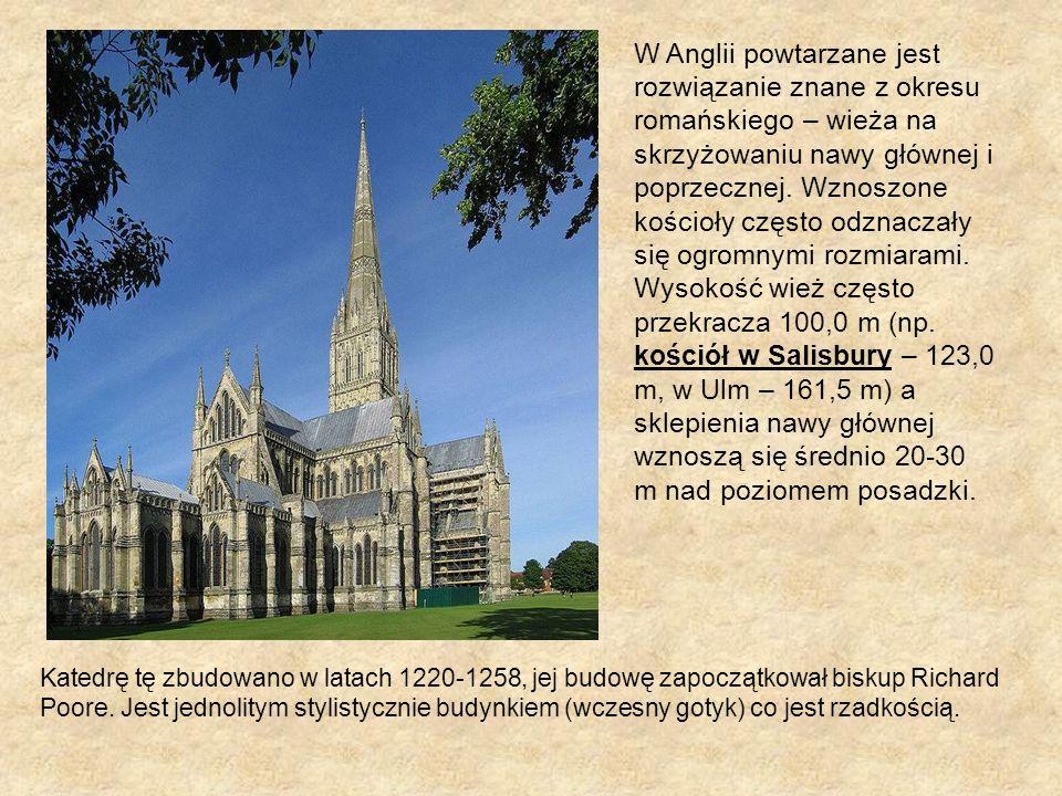 W Anglii powtarzane jest rozwiązanie znane z okresu romańskiego – wieża na skrzyżowaniu nawy głównej i poprzecznej. Wznoszone kościoły często odznacza