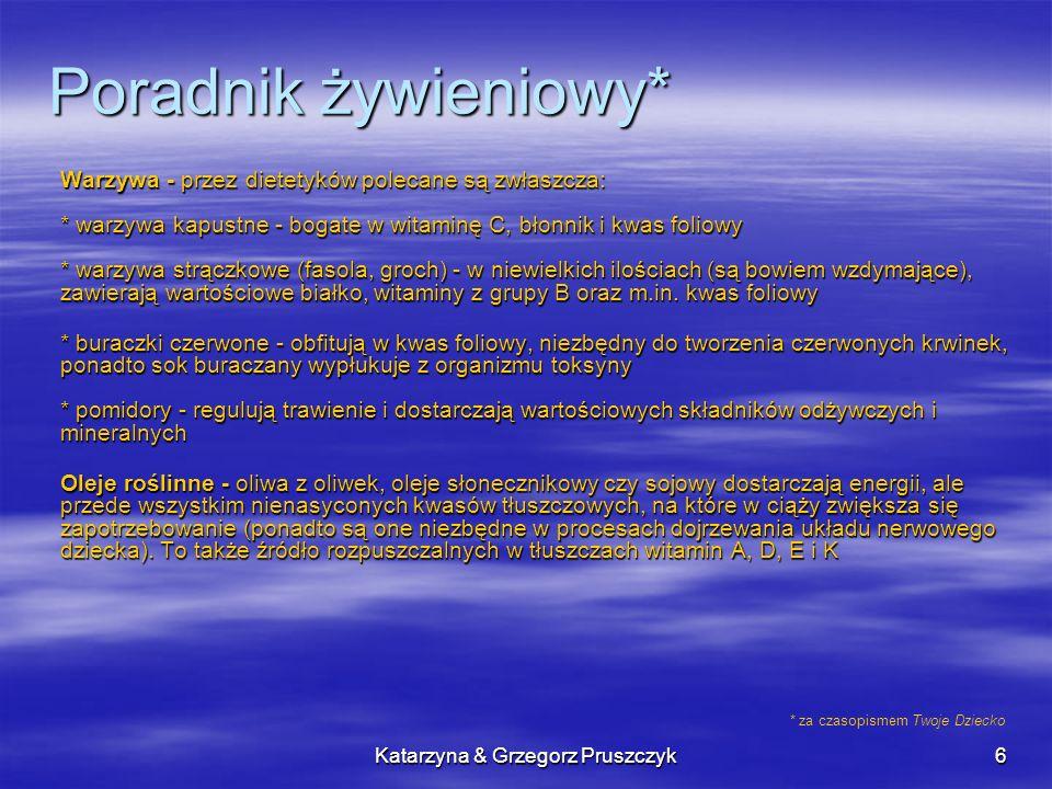 Katarzyna & Grzegorz Pruszczyk7 Tematyczne strony www Odżywianie w czasie ciąży: www.psnnpr.pl www.twoje-dziecko.pl Karmienie piersią: www.laktacja.pl