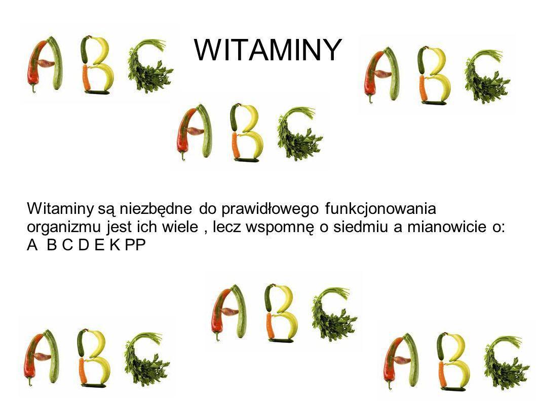 Witamina A Stymuluje wzrost,wpływa korzystnie na narząd wzroku i poprawia odporność.Jej niedobór powoduje kurzą ślepotę.- niedowidzenie o zmierzchu.Witamina A jest zawarta w warzywach i owocach, jest także w tranie i żółtkach jaj.