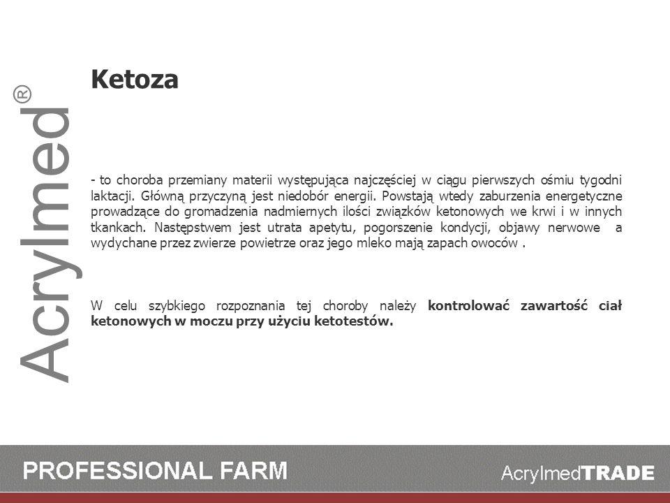 Acrylmed ® Ketoza - to choroba przemiany materii występująca najczęściej w ciągu pierwszych ośmiu tygodni laktacji. Główną przyczyną jest niedobór ene