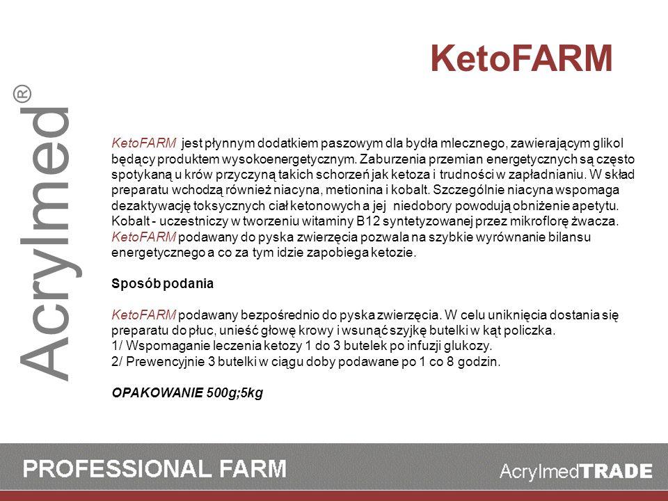 Acrylmed ® KetoFARM KetoFARM jest płynnym dodatkiem paszowym dla bydła mlecznego, zawierającym glikol będący produktem wysokoenergetycznym. Zaburzenia