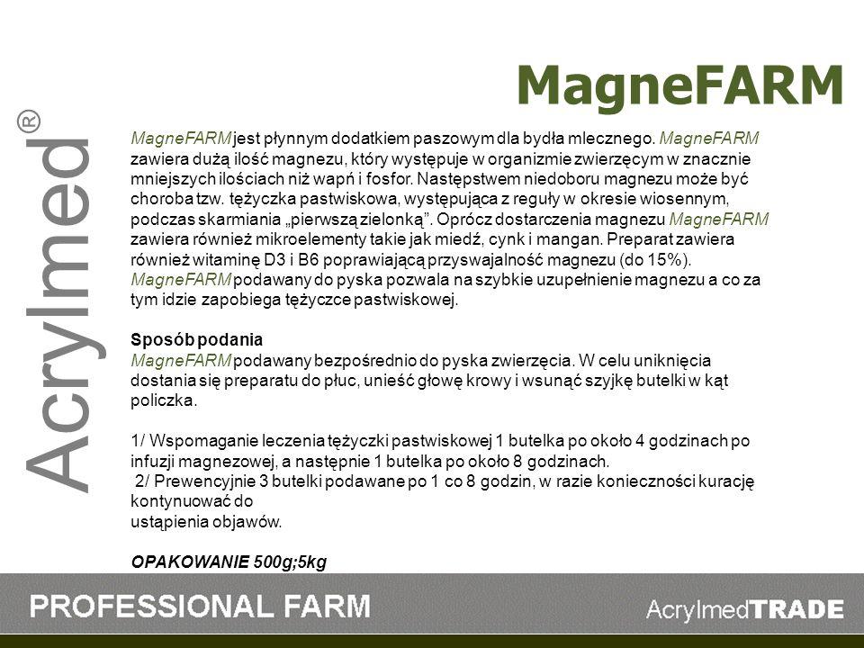 Acrylmed ® MagneFARM jest płynnym dodatkiem paszowym dla bydła mlecznego. MagneFARM zawiera dużą ilość magnezu, który występuje w organizmie zwierzęcy