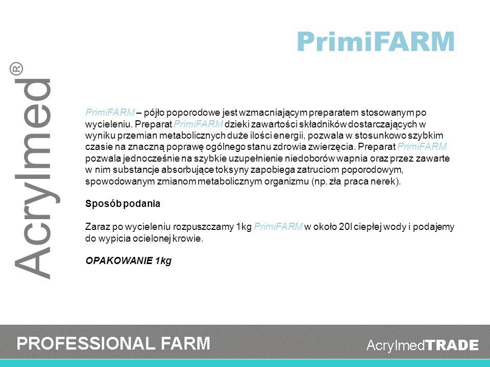 Acrylmed ® PrimiFARM – pójło poporodowe jest wzmacniającym preparatem stosowanym po wycieleniu. Preparat PrimiFARM dzieki zawartości składników dostar