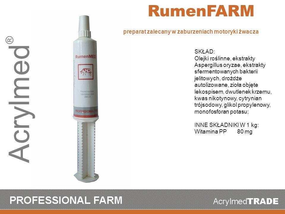 Acrylmed ® RumenFARM SKŁAD: Olejki roślinne, ekstrakty Aspergillus oryzae, ekstrakty sfermentowanych bakterii jelitowych, drożdże autolizowane, zioła