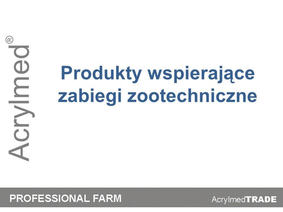 Acrylmed ® Produkty wspierające zabiegi zootechniczne
