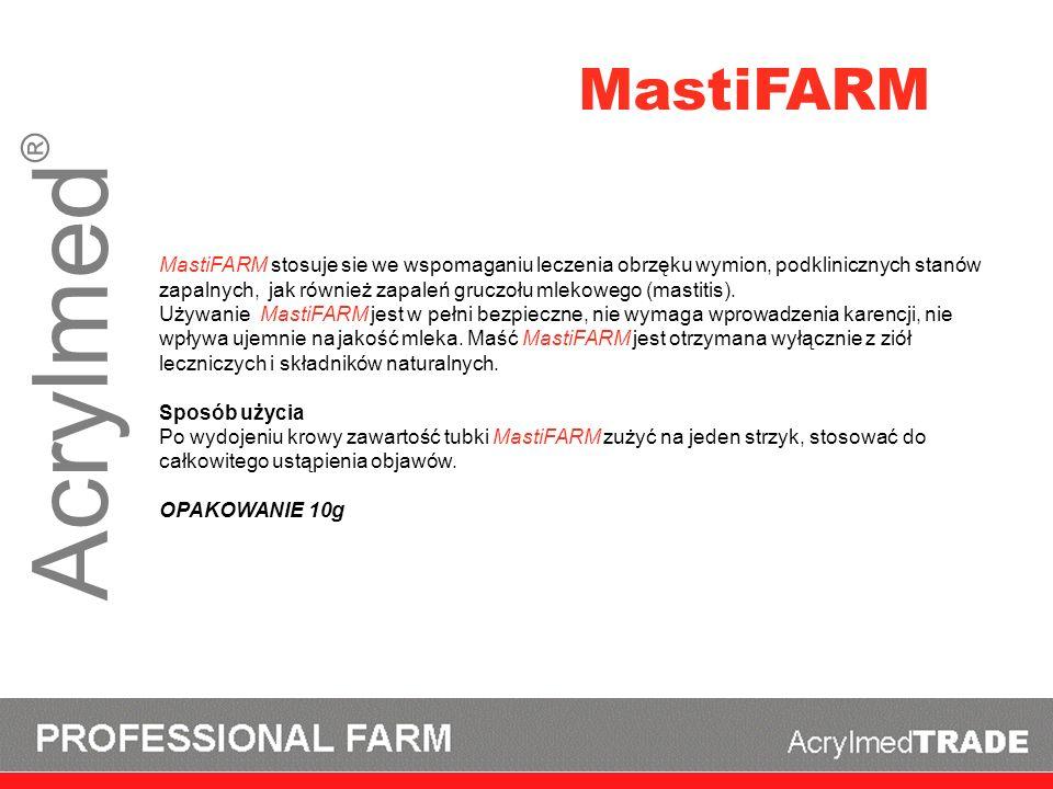 Acrylmed ® MastiFARM MastiFARM stosuje sie we wspomaganiu leczenia obrzęku wymion, podklinicznych stanów zapalnych, jak również zapaleń gruczołu mleko