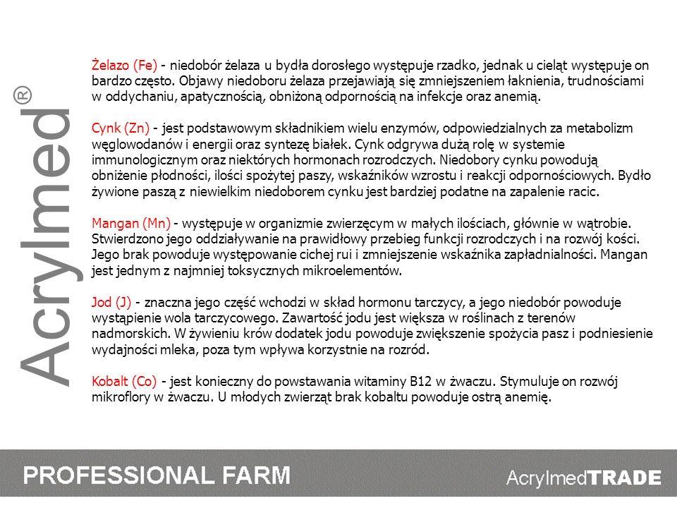 Acrylmed ® Żelazo (Fe) - niedobór żelaza u bydła dorosłego występuje rzadko, jednak u cieląt występuje on bardzo często. Objawy niedoboru żelaza przej