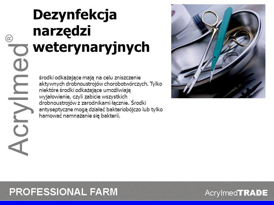 Acrylmed ® Dezynfekcja narzędzi weterynaryjnych środki odkażające mają na celu zniszczenie aktywnych drobnoustrojów chorobotwórczych. Tylko niektóre ś